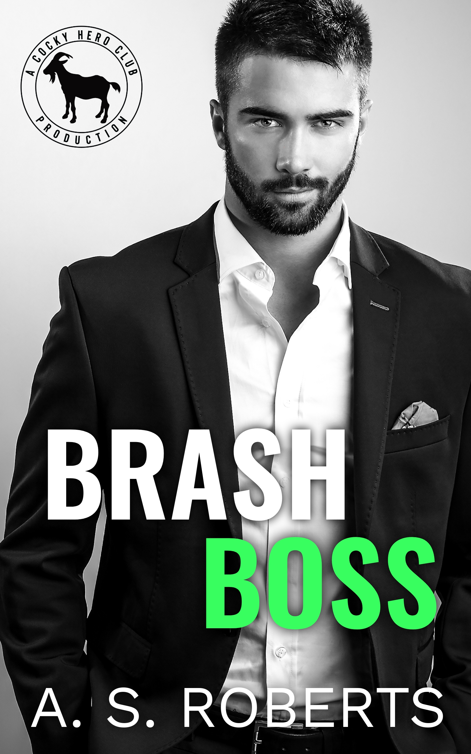 Brash Boss - A.S. Roberts Cover